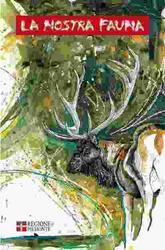 La nostra fauna - Gli ungulati selvatici