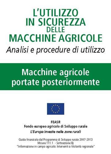 L'utilizzo in sicurezza delle macchine agricole -